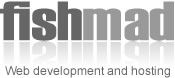 Fishmad Web Hosting